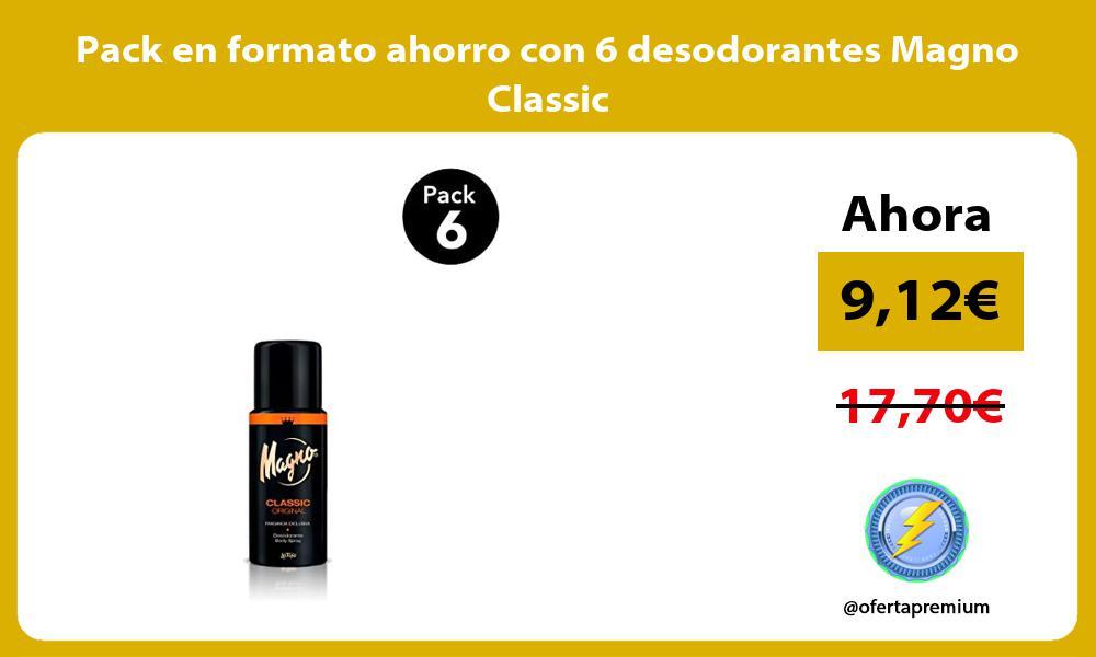 Pack en formato ahorro con 6 desodorantes Magno Classic