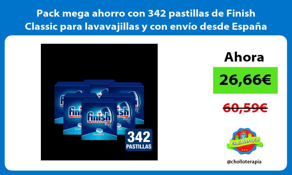 Pack mega ahorro con 342 pastillas de Finish Classic para lavavajillas y con envío desde España
