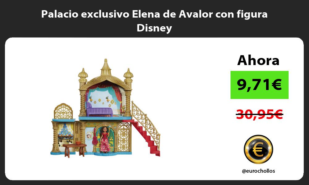 Palacio exclusivo Elena de Avalor con figura Disney