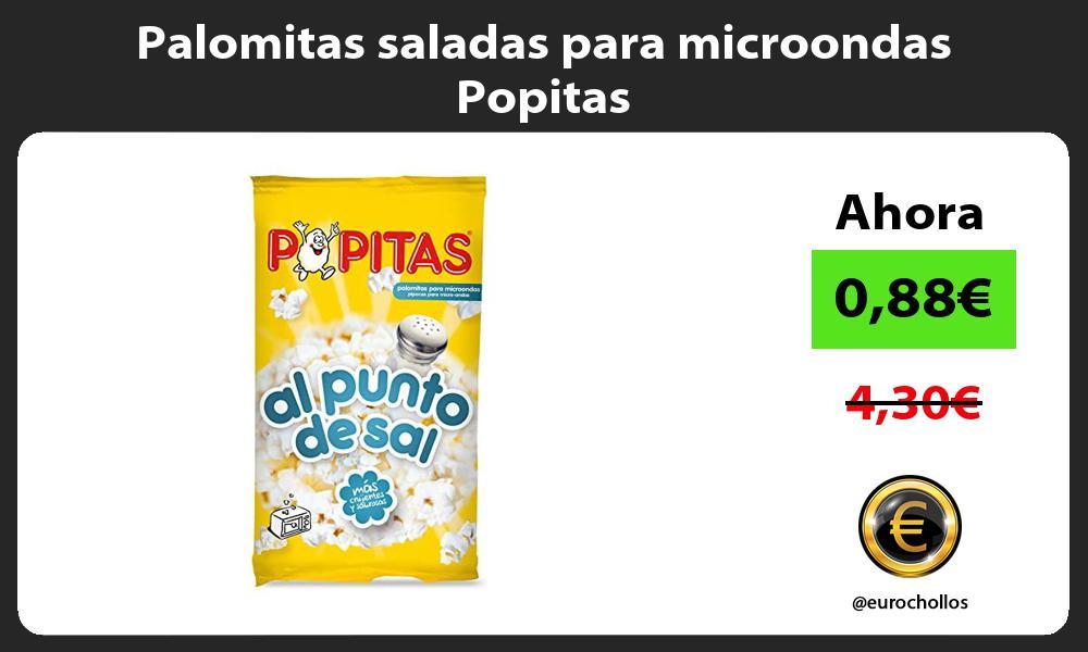 Palomitas saladas para microondas Popitas