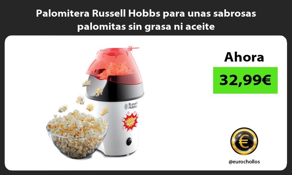 Palomitera Russell Hobbs para unas sabrosas palomitas sin grasa ni aceite