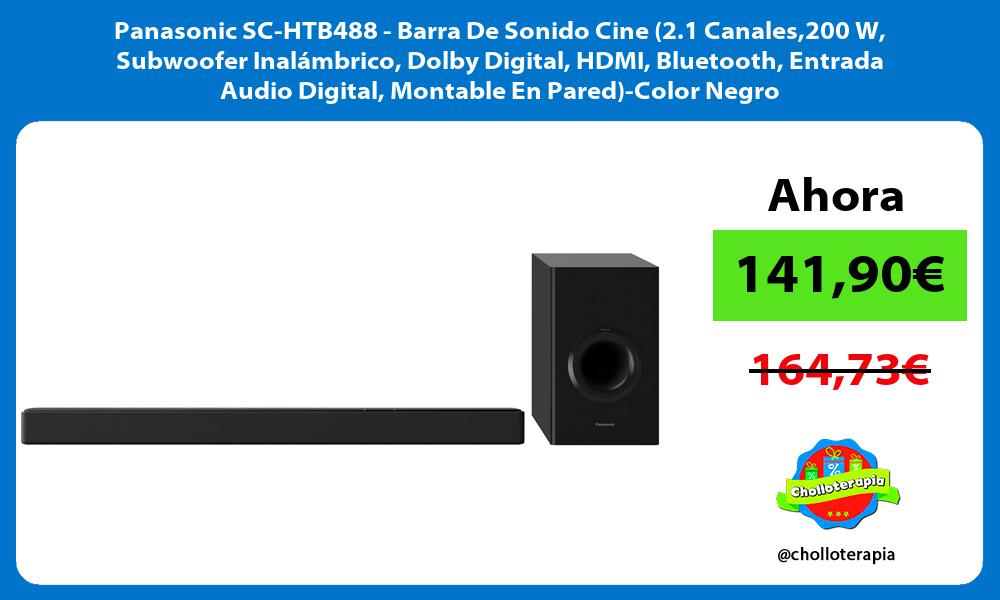 Panasonic SC HTB488 Barra De Sonido Cine 2 1 Canales200 W Subwoofer Inalámbrico Dolby Digital HDMI Bluetooth Entrada Audio Digital Montable En Pared Color Negro