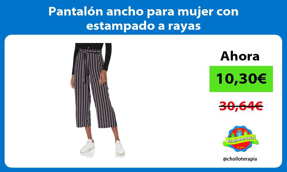 Pantalón ancho para mujer con estampado a rayas