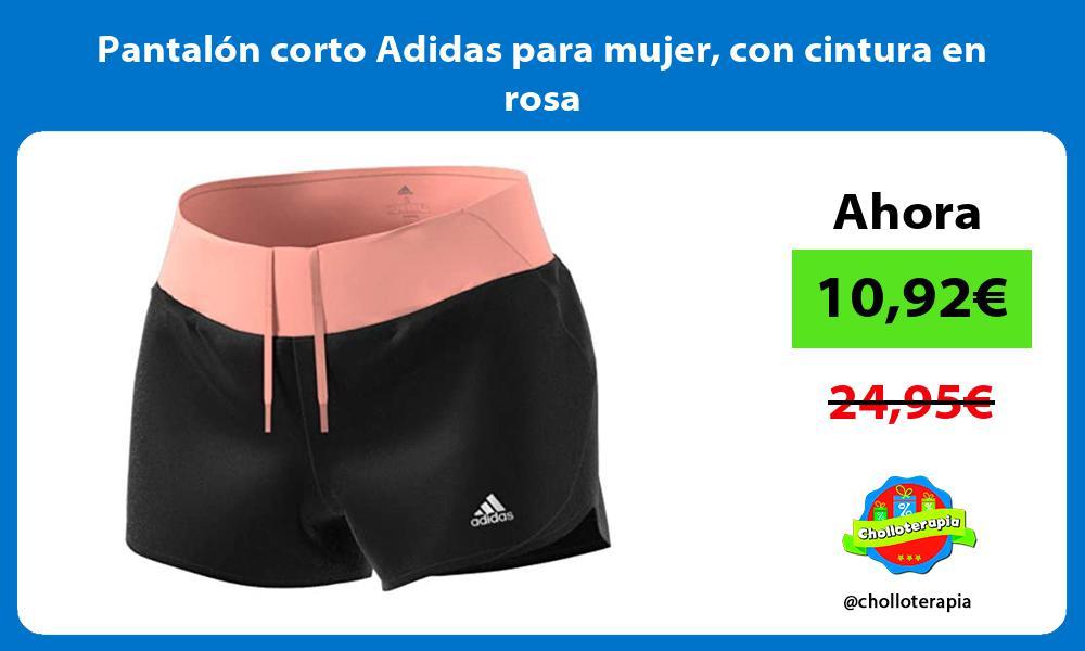 Pantalón corto Adidas para mujer con cintura en rosa