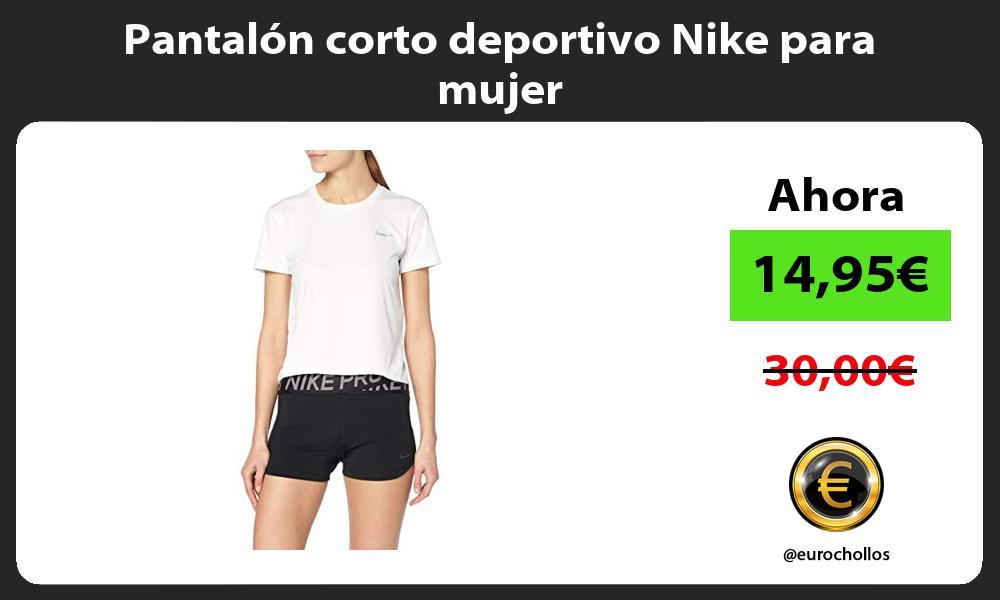 Pantalón corto deportivo Nike para mujer