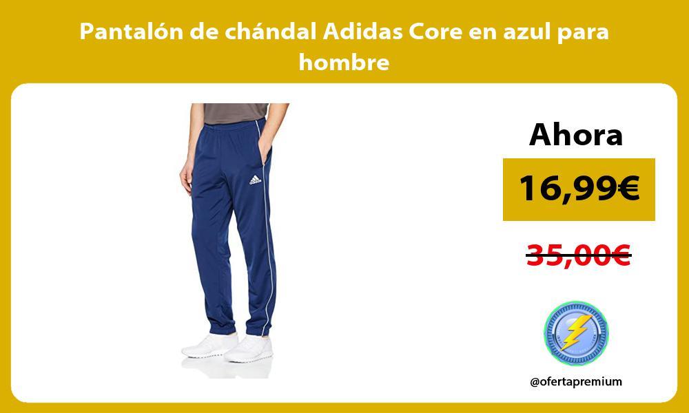 Pantalón de chándal Adidas Core en azul para hombre