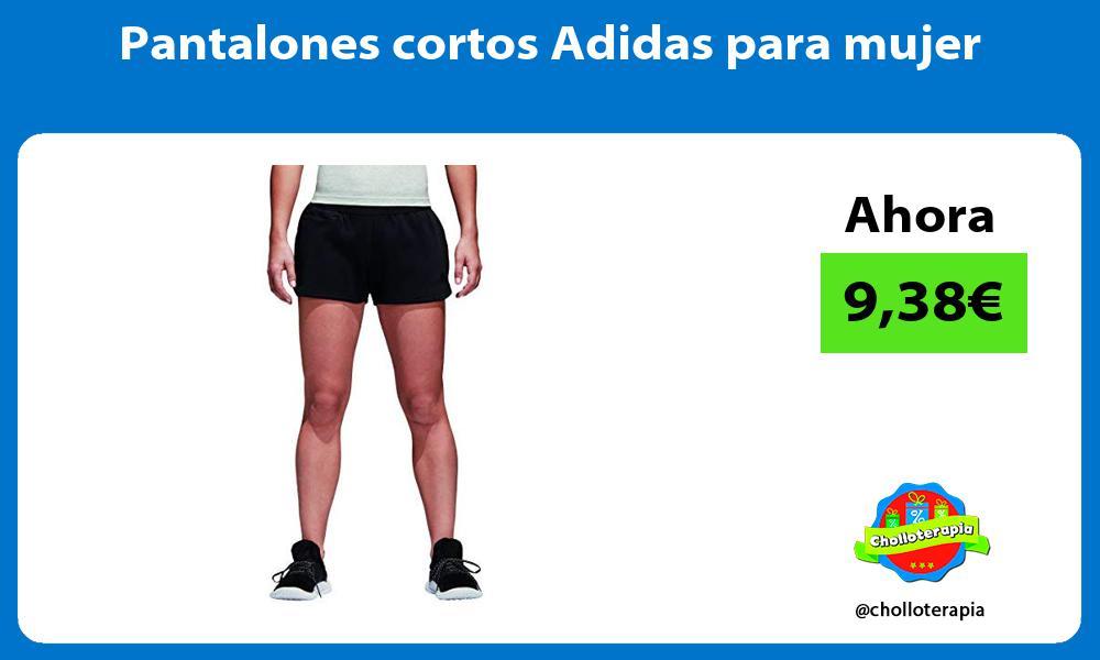 Pantalones cortos Adidas para mujer