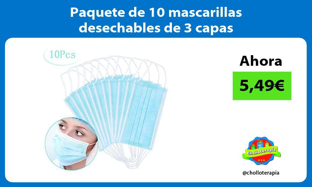 Paquete de 10 mascarillas desechables de 3 capas