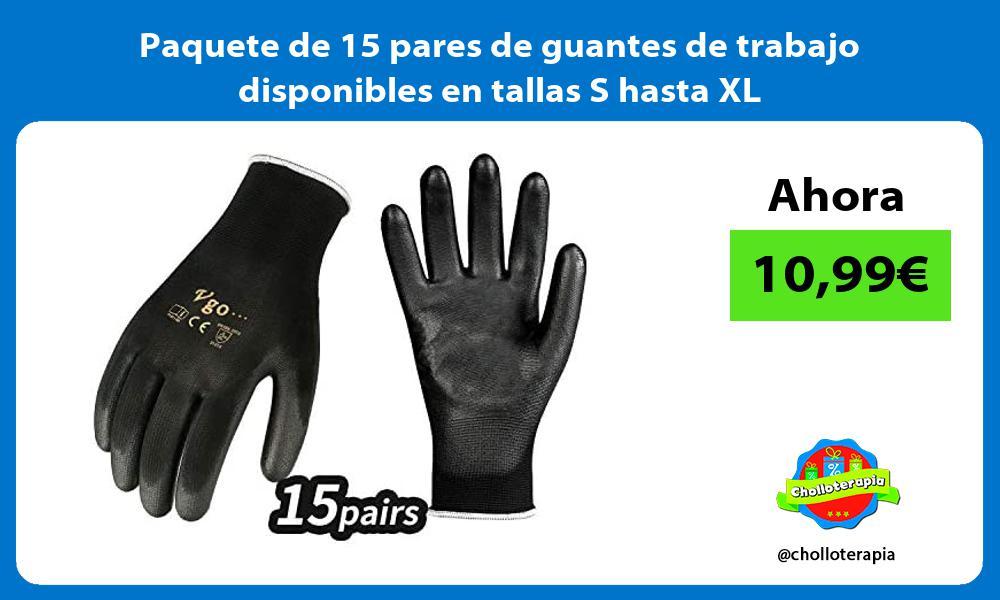 Paquete de 15 pares de guantes de trabajo disponibles en tallas S hasta XL