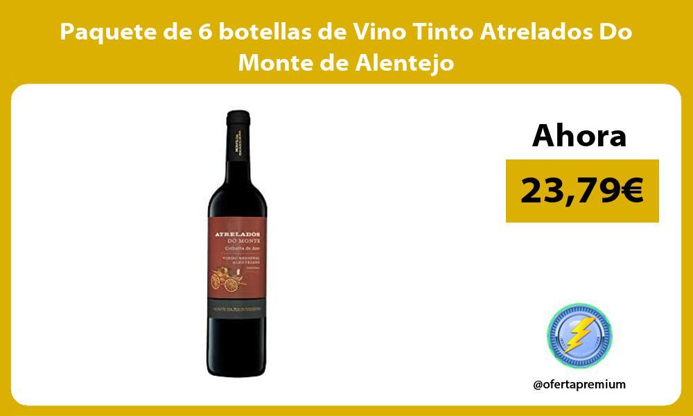 Paquete de 6 botellas de Vino Tinto Atrelados Do Monte de Alentejo