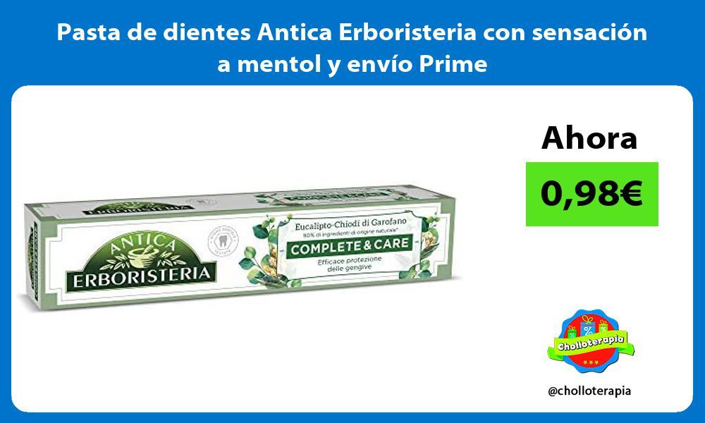 Pasta de dientes Antica Erboristeria con sensación a mentol y envío Prime