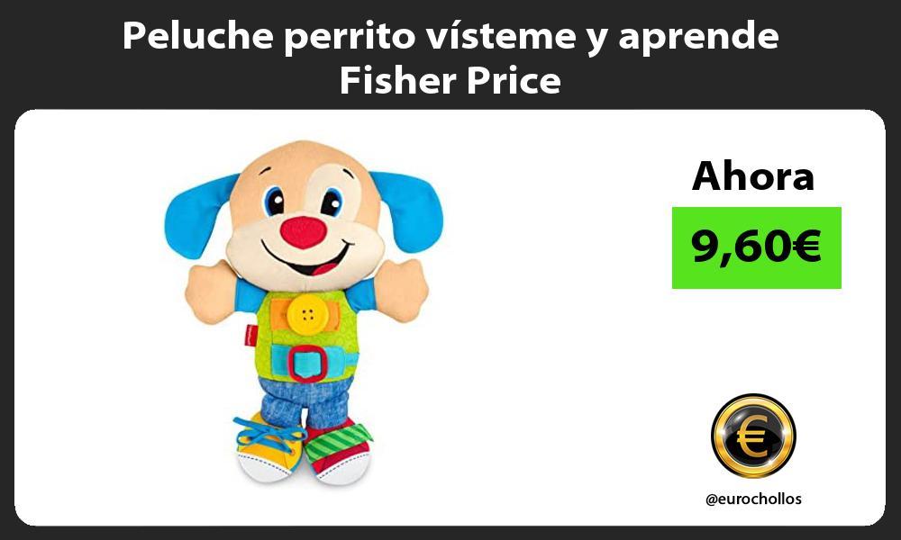 Peluche perrito vísteme y aprende Fisher Price