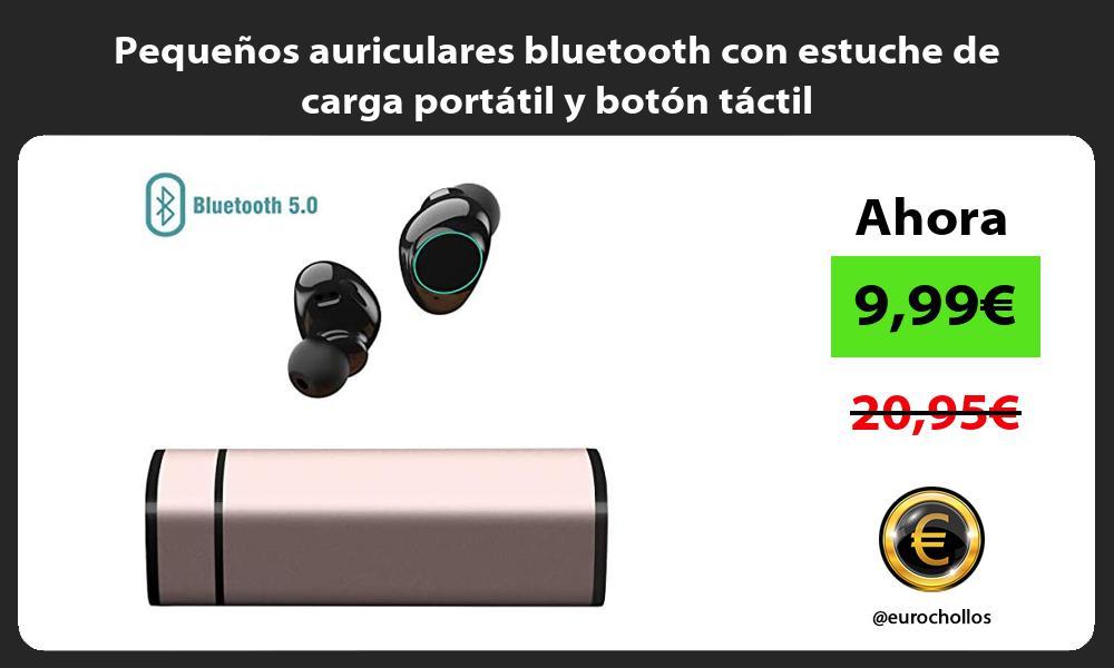 Pequeños auriculares bluetooth con estuche de carga portátil y botón táctil