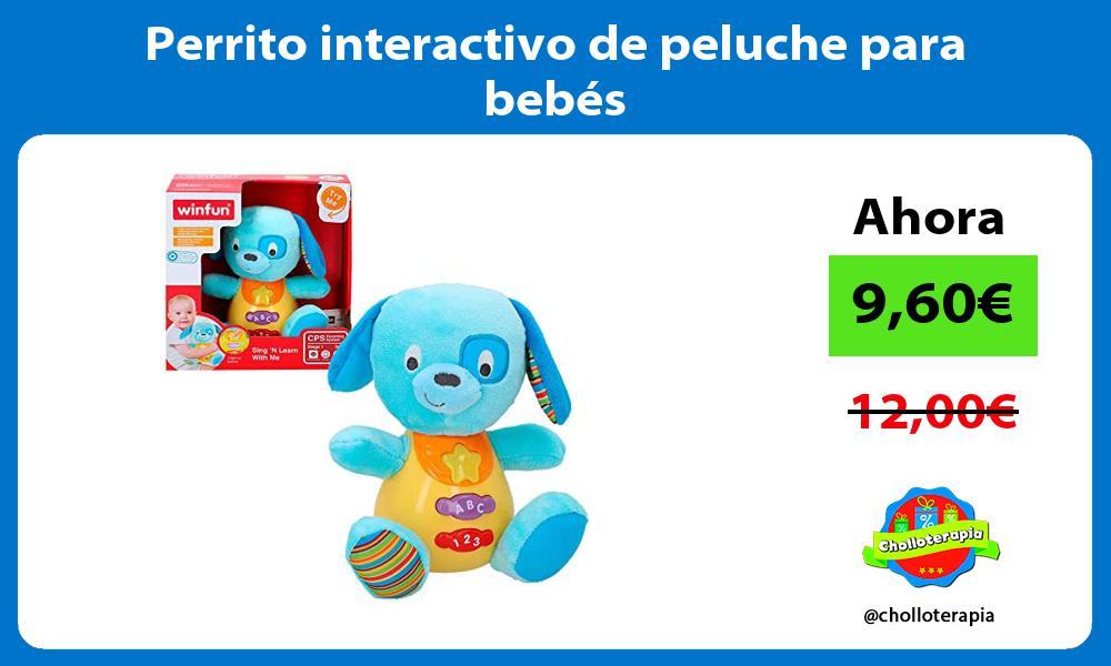 Perrito interactivo de peluche para bebés
