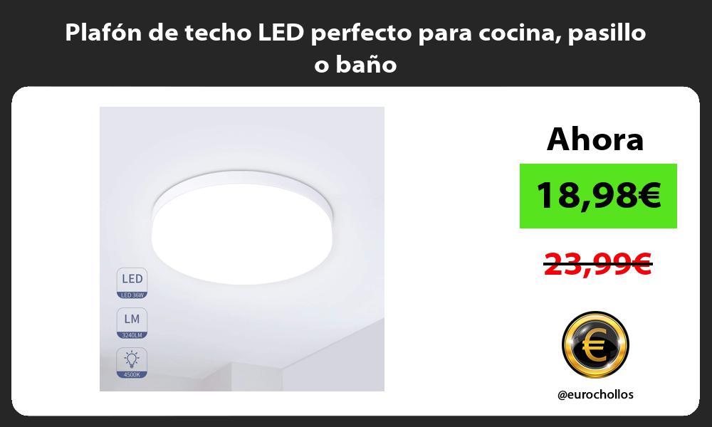 Plafón de techo LED perfecto para cocina pasillo o baño