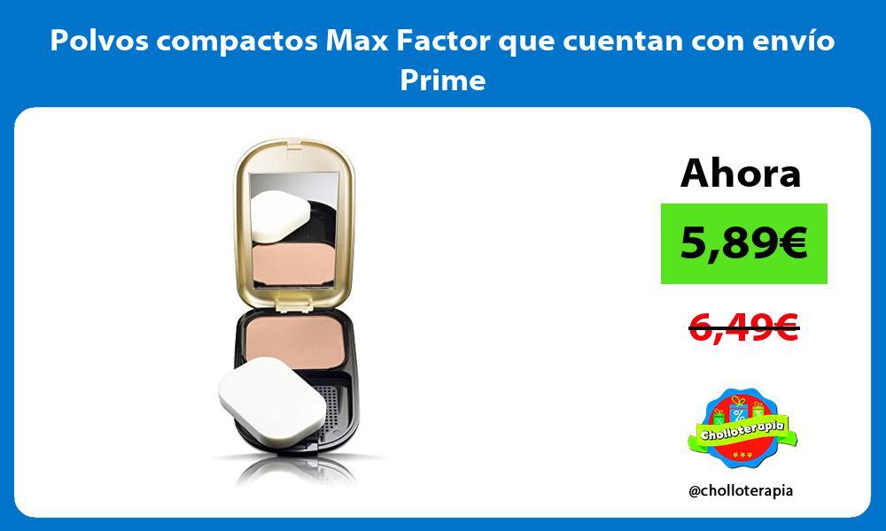 Polvos compactos Max Factor que cuentan con envío Prime