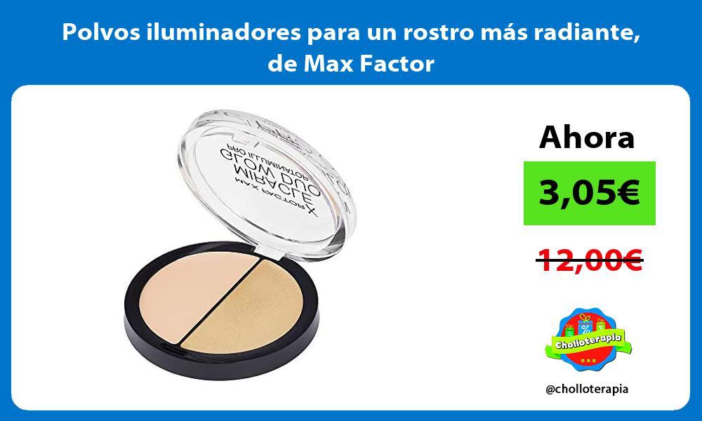 Polvos iluminadores para un rostro más radiante de Max Factor