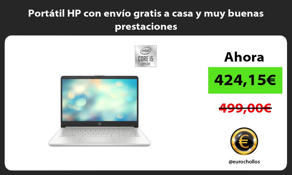 Portátil HP con envío gratis a casa y muy buenas prestaciones