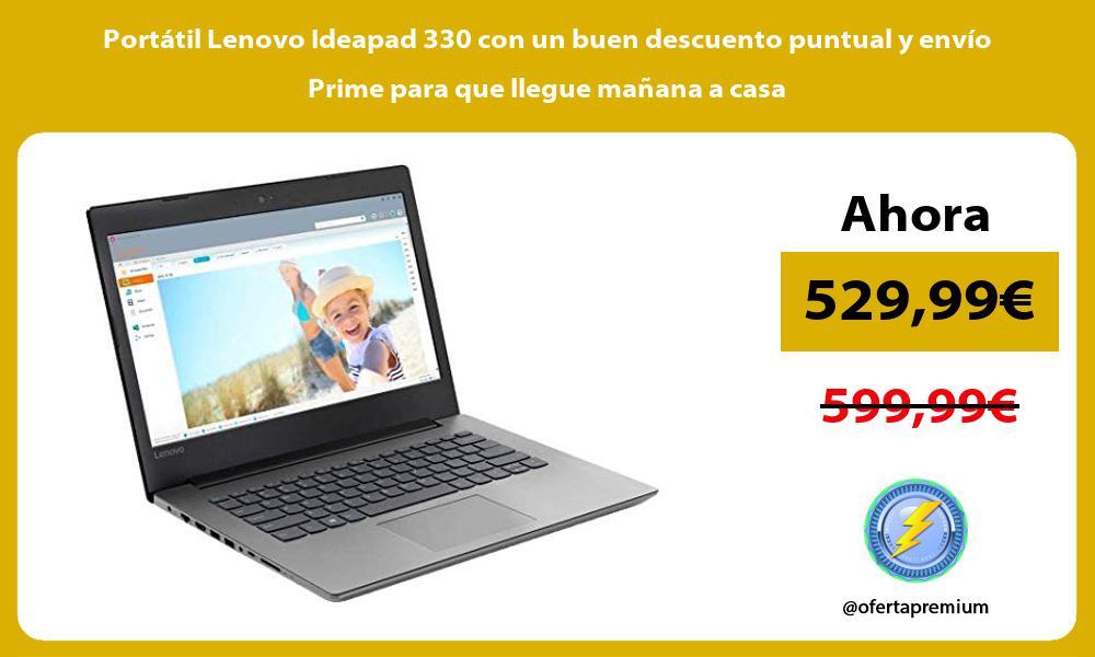 Portátil Lenovo Ideapad 330 con un buen descuento puntual y envío Prime para que llegue mañana a casa