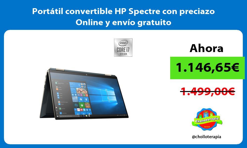 Portátil convertible HP Spectre con preciazo Online y envío gratuito