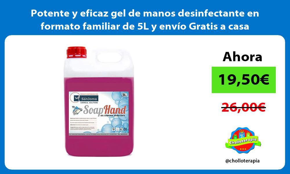 Potente y eficaz gel de manos desinfectante en formato familiar de 5L y envío Gratis a casa