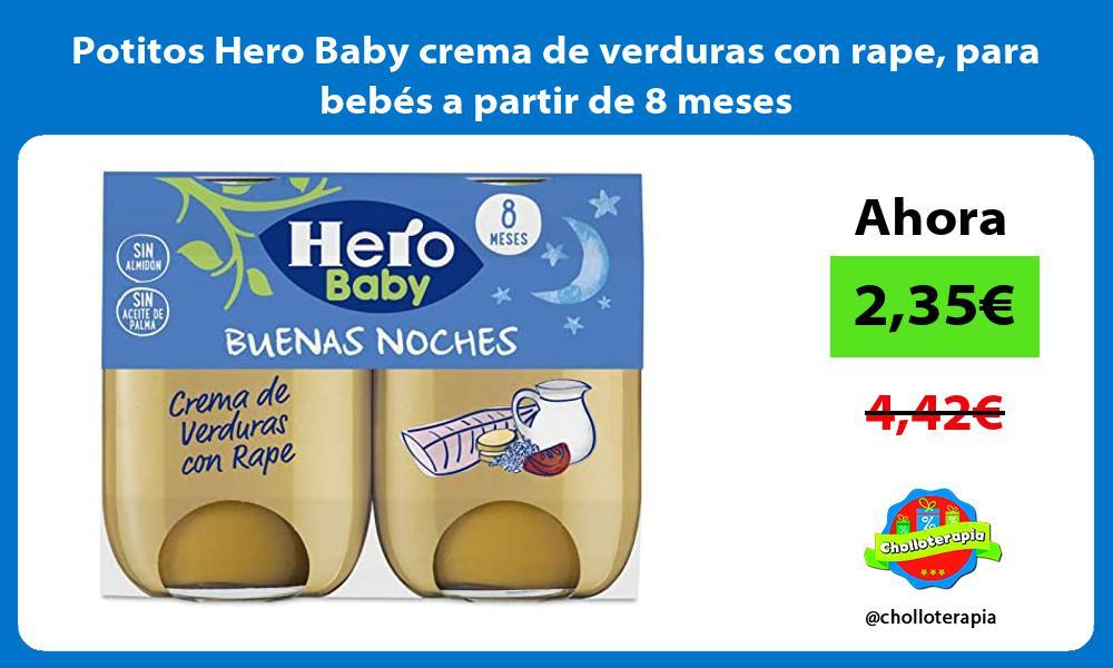 Potitos Hero Baby crema de verduras con rape para bebés a partir de 8 meses