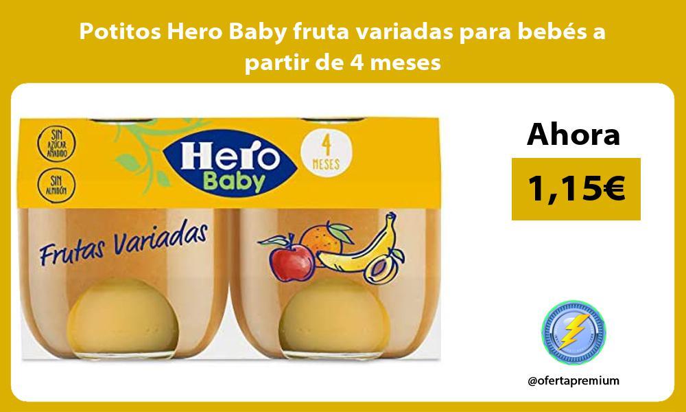 Potitos Hero Baby fruta variadas para bebés a partir de 4 meses