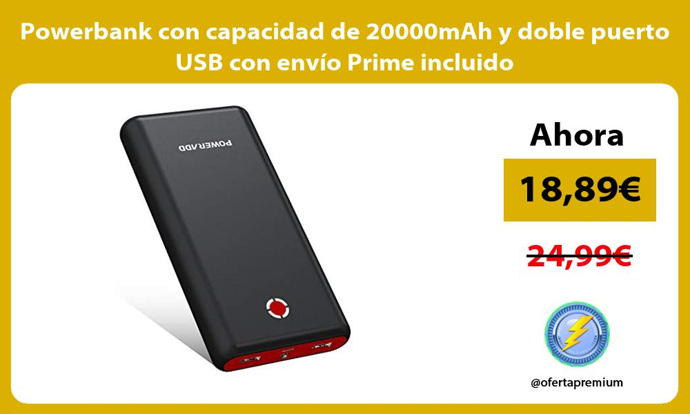 Powerbank con capacidad de 20000mAh y doble puerto USB con envío Prime incluido