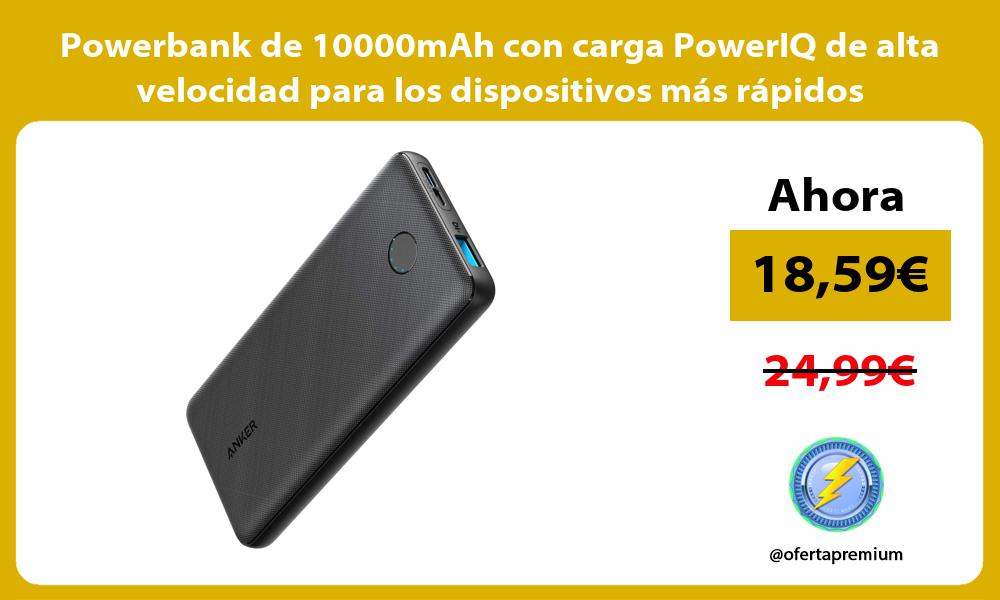 Powerbank de 10000mAh con carga PowerIQ de alta velocidad para los dispositivos más rápidos