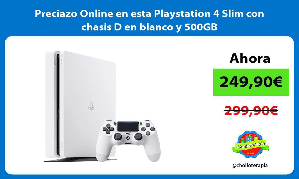 Preciazo Online en esta Playstation 4 Slim con chasis D en blanco y 500GB