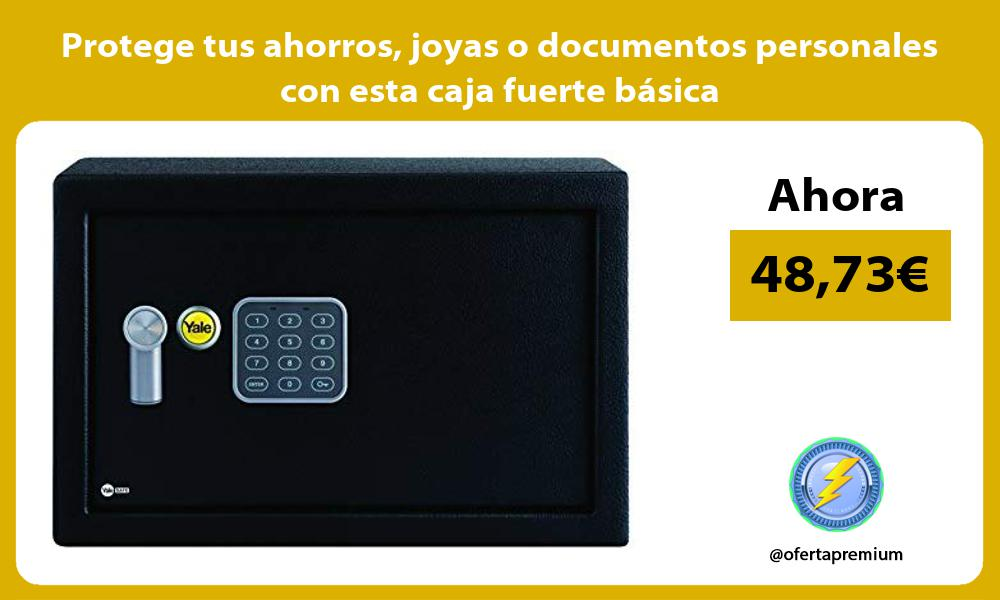 Protege tus ahorros joyas o documentos personales con esta caja fuerte básica