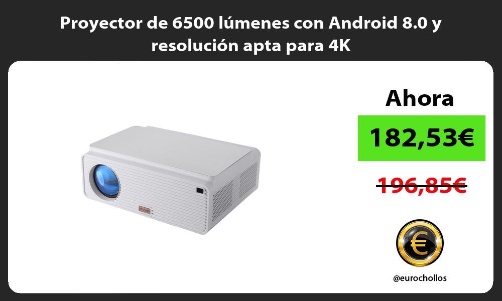 Proyector de 6500 lúmenes con Android 8 0 y resolución apta para 4K