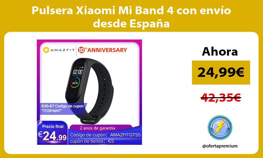 Pulsera Xiaomi Mi Band 4 con envío desde España