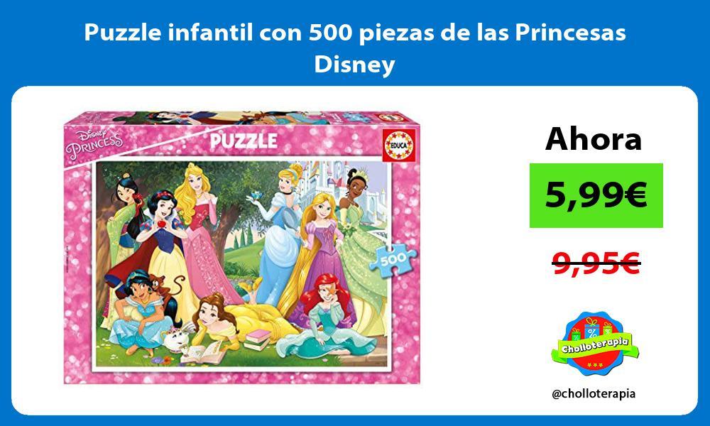 Puzzle infantil con 500 piezas de las Princesas Disney