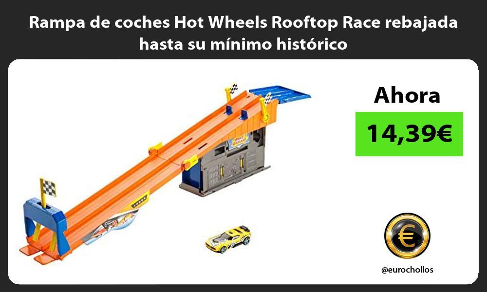 Rampa de coches Hot Wheels Rooftop Race rebajada hasta su mínimo histórico