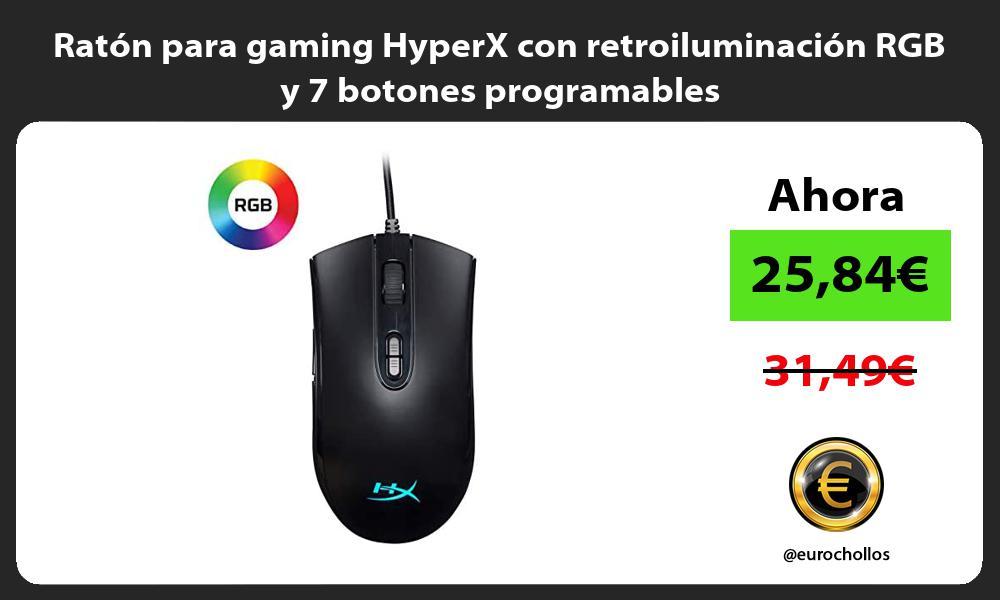 Ratón para gaming HyperX con retroiluminación RGB y 7 botones programables