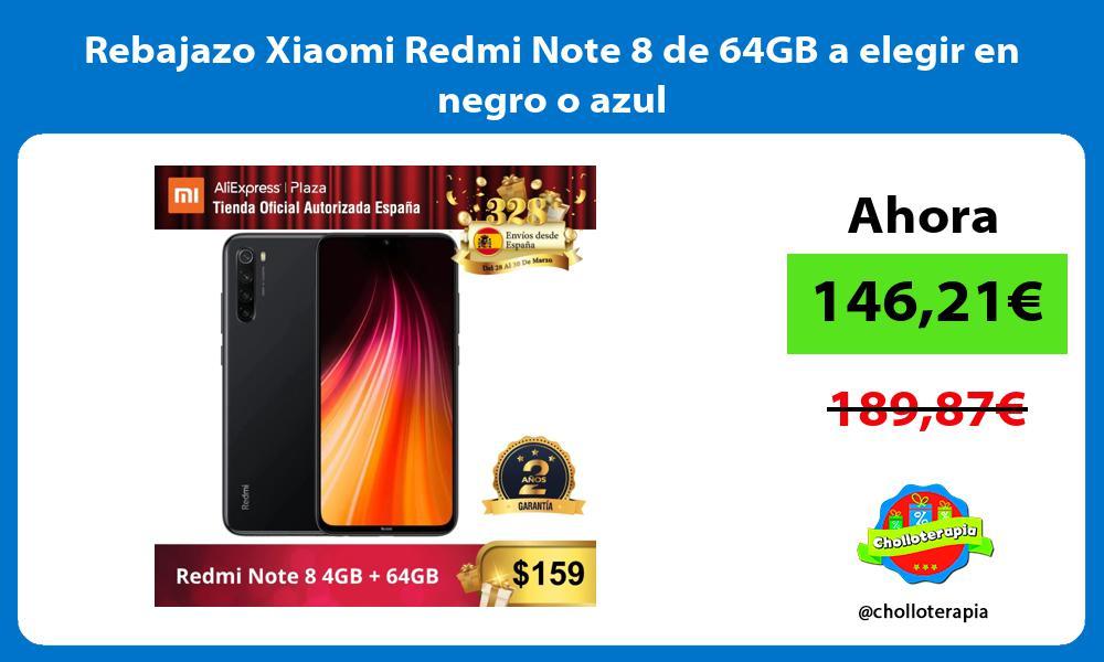 Rebajazo Xiaomi Redmi Note 8 de 64GB a elegir en negro o azul