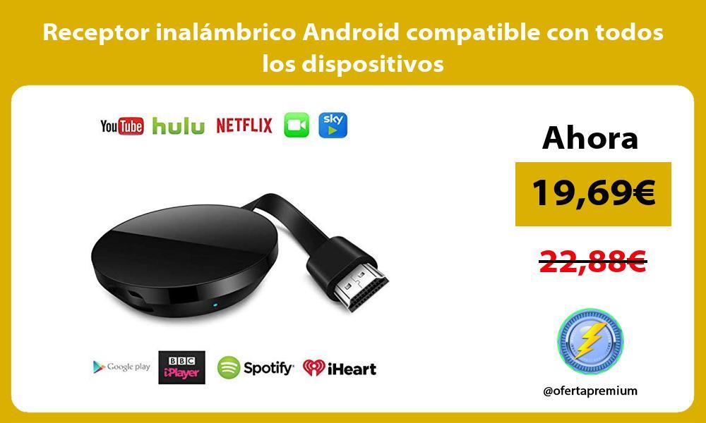 Receptor inalámbrico Android compatible con todos los dispositivos