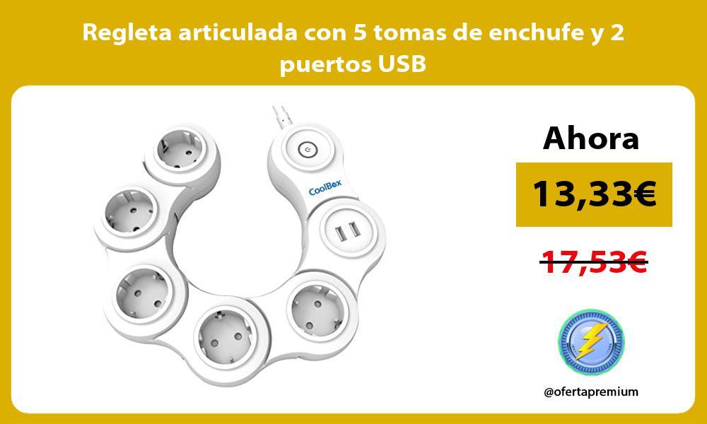 Regleta articulada con 5 tomas de enchufe y 2 puertos USB