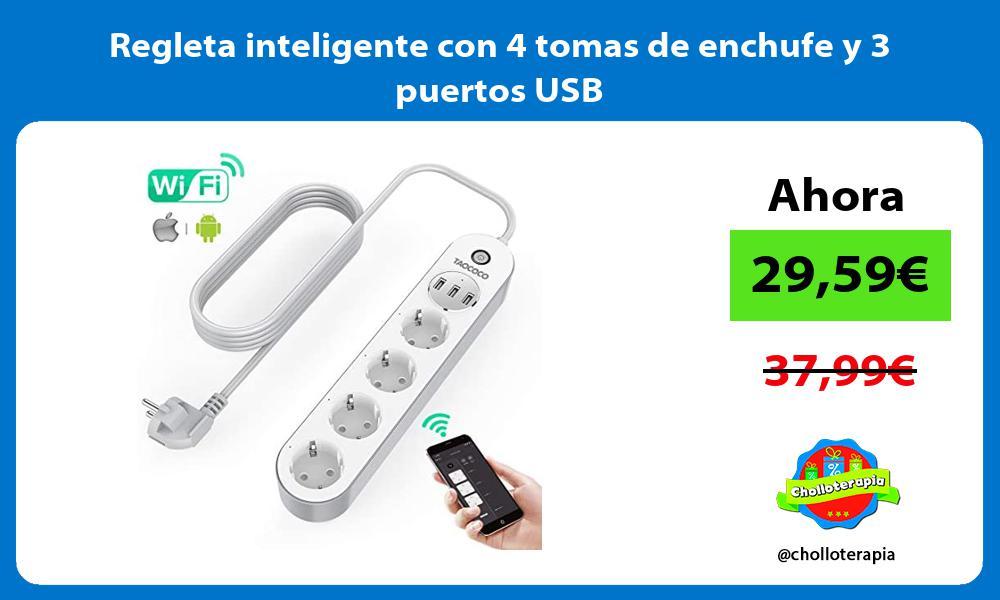 Regleta inteligente con 4 tomas de enchufe y 3 puertos USB