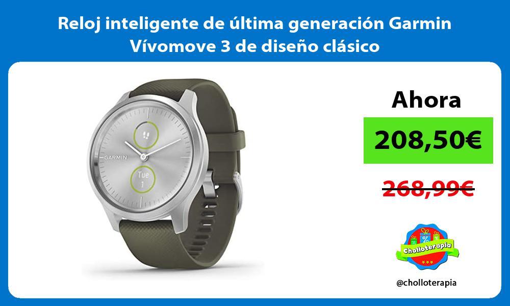 Reloj inteligente de última generación Garmin Vívomove 3 de diseño clásico