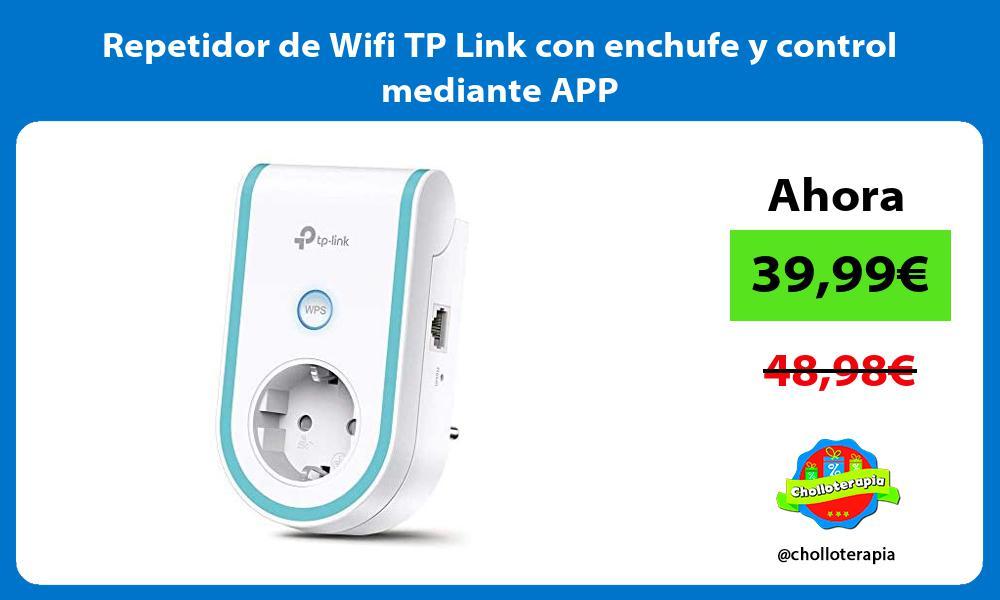 Repetidor de Wifi TP Link con enchufe y control mediante APP
