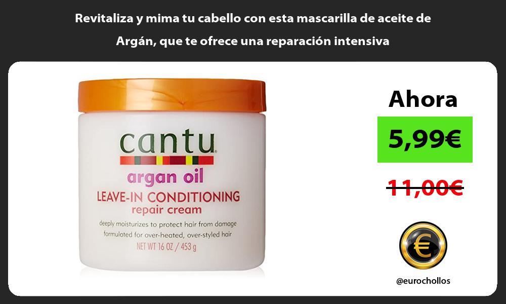 Revitaliza y mima tu cabello con esta mascarilla de aceite de Argán que te ofrece una reparación intensiva