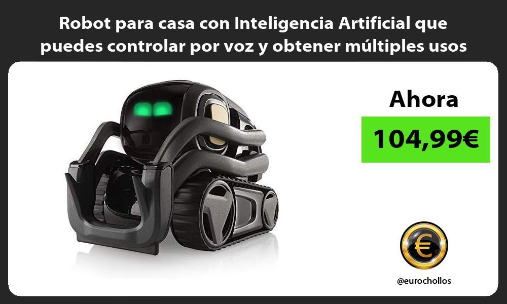 Robot para casa con Inteligencia Artificial que puedes controlar por voz y obtener múltiples usos