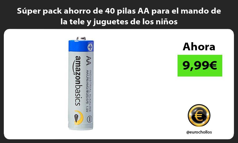 Súper pack ahorro de 40 pilas AA para el mando de la tele y juguetes de los niños