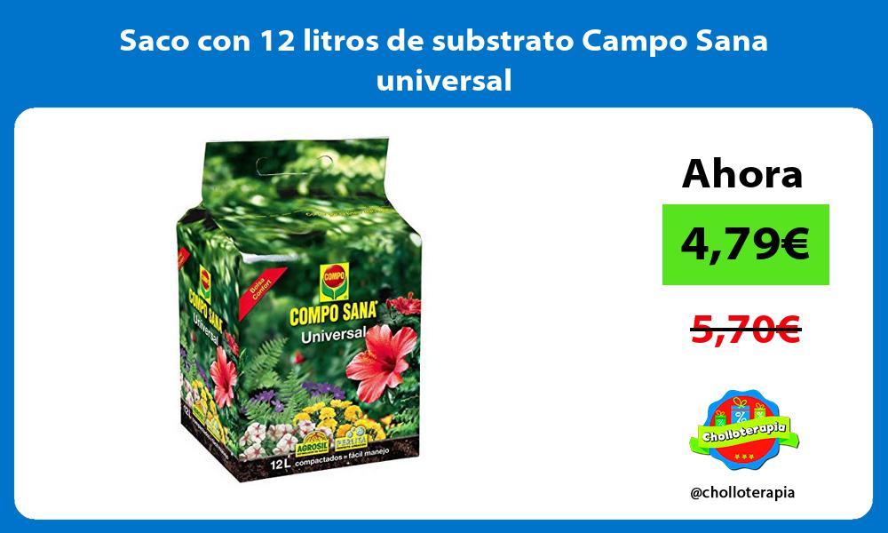 Saco con 12 litros de substrato Campo Sana universal