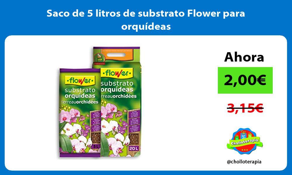 Saco de 5 litros de substrato Flower para orquídeas