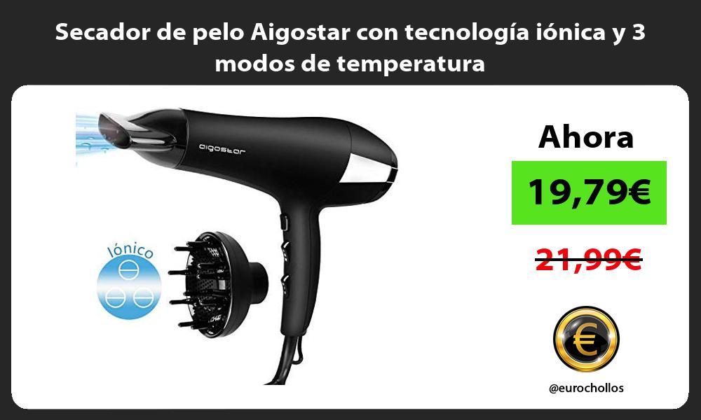 Secador de pelo Aigostar con tecnología iónica y 3 modos de temperatura