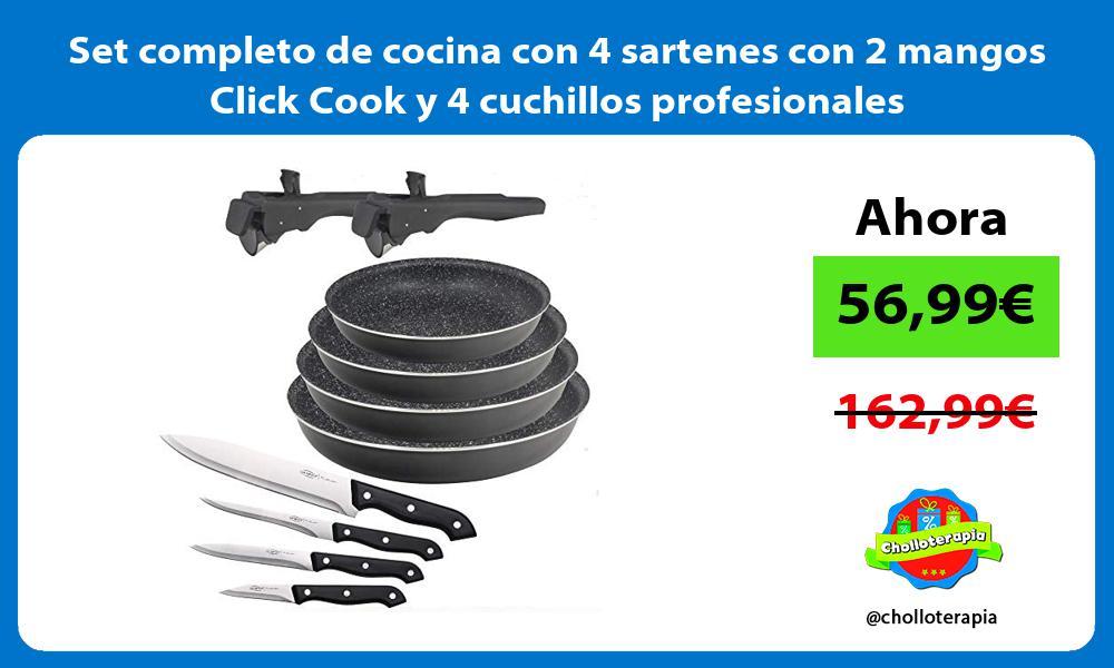 Set completo de cocina con 4 sartenes con 2 mangos Click Cook y 4 cuchillos profesionales