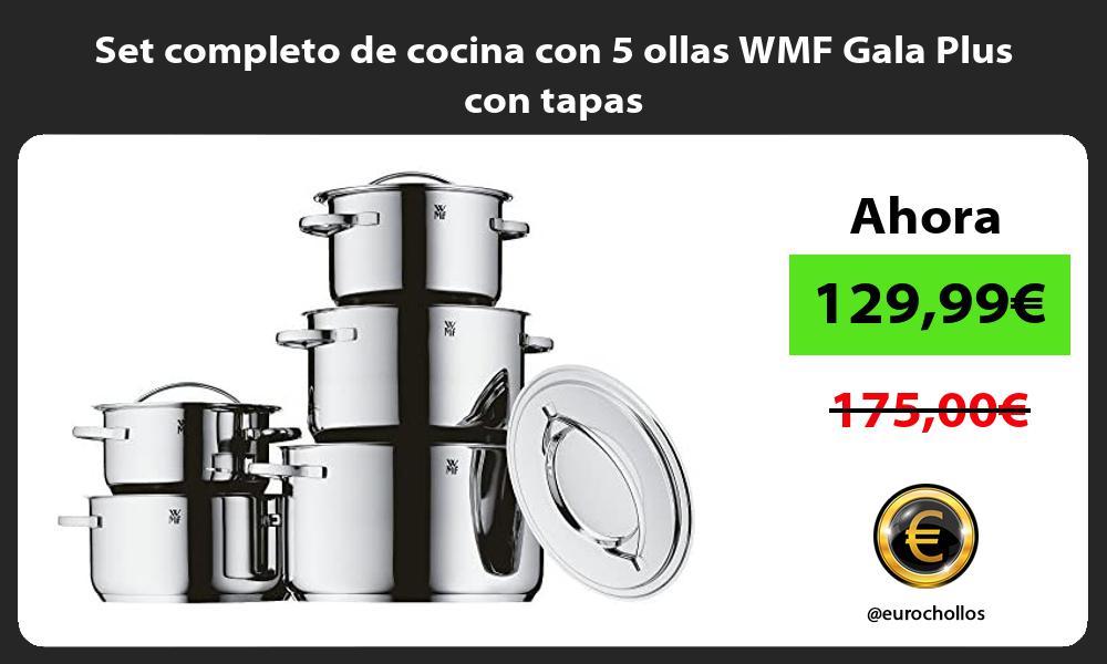 Set completo de cocina con 5 ollas WMF Gala Plus con tapas